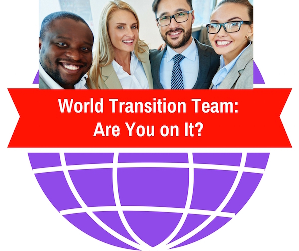 The #NewWorldofWork Transition Team-Are You On It?