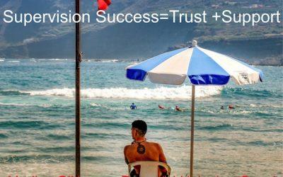 SUPERVISION! Trust + Support=Success